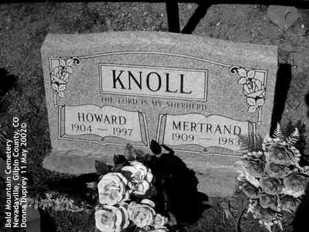 KNOLL, MERTRAND - Gilpin County, Colorado | MERTRAND KNOLL - Colorado Gravestone Photos