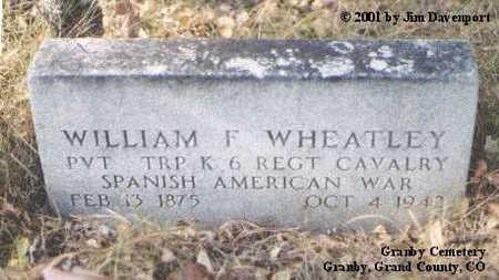 WHEATLEY, WILLIAM F. - Grand County, Colorado | WILLIAM F. WHEATLEY - Colorado Gravestone Photos
