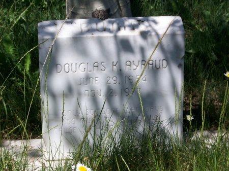 "AYRAUD, DOUGLAS K. ""BUMP"" - Gunnison County, Colorado   DOUGLAS K. ""BUMP"" AYRAUD - Colorado Gravestone Photos"