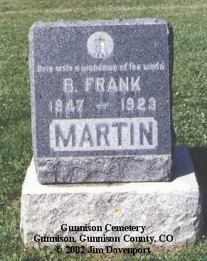 MARTIN, B. FRANK - Gunnison County, Colorado | B. FRANK MARTIN - Colorado Gravestone Photos