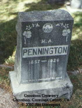 PENNINGTON, M. A. - Gunnison County, Colorado   M. A. PENNINGTON - Colorado Gravestone Photos