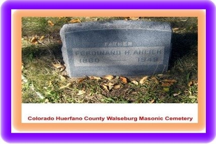 AHLICH, FERDINAND H - Huerfano County, Colorado | FERDINAND H AHLICH - Colorado Gravestone Photos