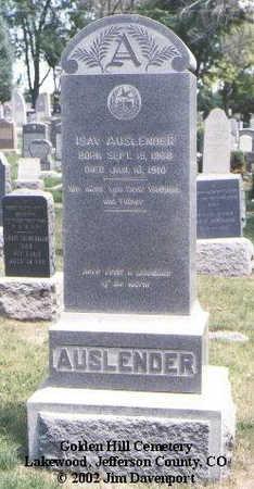AUSLENDER, ISAY - Jefferson County, Colorado   ISAY AUSLENDER - Colorado Gravestone Photos