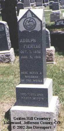 FIERTAG, ADOLPH - Jefferson County, Colorado | ADOLPH FIERTAG - Colorado Gravestone Photos