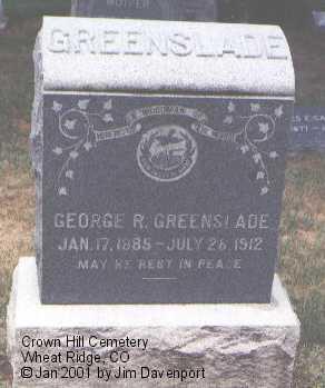 GREENSLADE, GEORGE R. - Jefferson County, Colorado   GEORGE R. GREENSLADE - Colorado Gravestone Photos