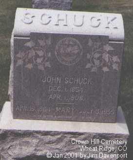 SCHUCK, JOHN - Jefferson County, Colorado | JOHN SCHUCK - Colorado Gravestone Photos