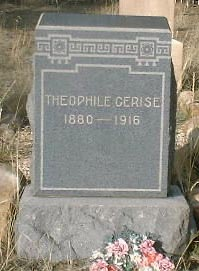 CERISE, THEOPHILE - Lake County, Colorado | THEOPHILE CERISE - Colorado Gravestone Photos
