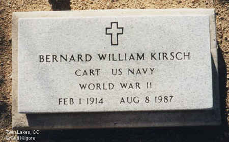 KIRSCH, BERNARD WILLIAM - Lake County, Colorado | BERNARD WILLIAM KIRSCH - Colorado Gravestone Photos