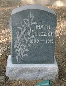 LUKEZICH, MATH - Lake County, Colorado   MATH LUKEZICH - Colorado Gravestone Photos