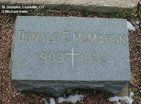 MCMAHON, DONALD F. - Lake County, Colorado | DONALD F. MCMAHON - Colorado Gravestone Photos
