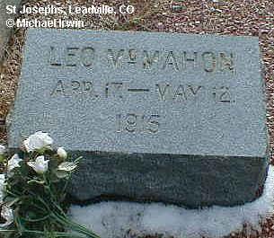 MCMAHON, LEO - Lake County, Colorado | LEO MCMAHON - Colorado Gravestone Photos