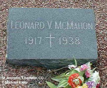 MCMAHON, LEONARD V. - Lake County, Colorado   LEONARD V. MCMAHON - Colorado Gravestone Photos