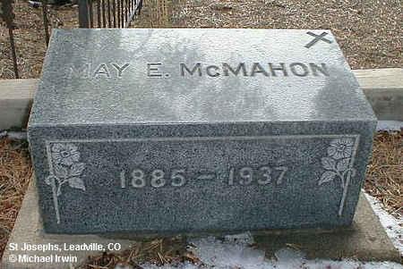 MCMAHON, MAY E. - Lake County, Colorado | MAY E. MCMAHON - Colorado Gravestone Photos