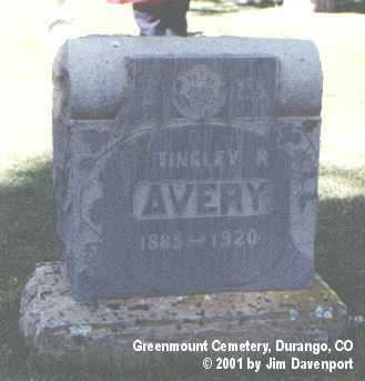 AVERY, TINGLEY R. - La Plata County, Colorado | TINGLEY R. AVERY - Colorado Gravestone Photos