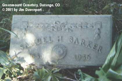 BARKER, SAMUEL H. - La Plata County, Colorado | SAMUEL H. BARKER - Colorado Gravestone Photos