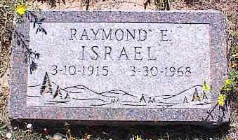 ISRAEL, RAYMOND E. - La Plata County, Colorado | RAYMOND E. ISRAEL - Colorado Gravestone Photos