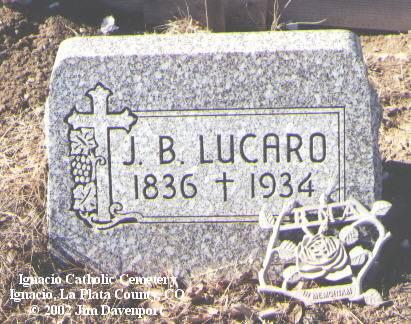 LUCARO, J. B. - La Plata County, Colorado | J. B. LUCARO - Colorado Gravestone Photos