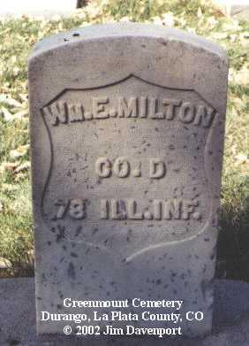 MILTON, WM.  E. - La Plata County, Colorado | WM.  E. MILTON - Colorado Gravestone Photos