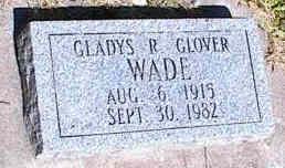 WADE, GLADYS R. GLOVER - La Plata County, Colorado   GLADYS R. GLOVER WADE - Colorado Gravestone Photos