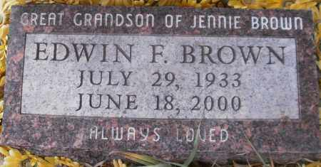 BROWN, EDWIN F. - Larimer County, Colorado | EDWIN F. BROWN - Colorado Gravestone Photos