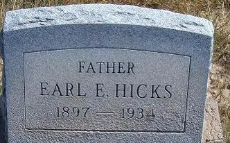 HICKS, EARL E - Las Animas County, Colorado | EARL E HICKS - Colorado Gravestone Photos