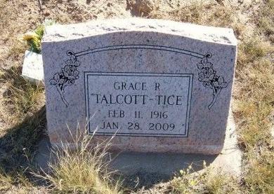 TICE, GRACE R TALCOTT - Las Animas County, Colorado | GRACE R TALCOTT TICE - Colorado Gravestone Photos