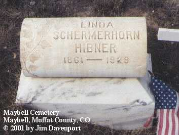 SCHERMERHORN HIBNER, LINDA - Moffat County, Colorado | LINDA SCHERMERHORN HIBNER - Colorado Gravestone Photos