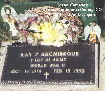 ARCHIBEQUE, RAY P. - Montezuma County, Colorado | RAY P. ARCHIBEQUE - Colorado Gravestone Photos