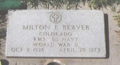 BEAVER, MILTON E. - Montezuma County, Colorado | MILTON E. BEAVER - Colorado Gravestone Photos