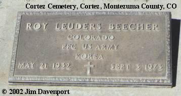 BEECHER, ROY LEUDERS - Montezuma County, Colorado   ROY LEUDERS BEECHER - Colorado Gravestone Photos