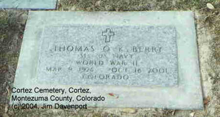 BERRY, THOMAS O.K. - Montezuma County, Colorado | THOMAS O.K. BERRY - Colorado Gravestone Photos