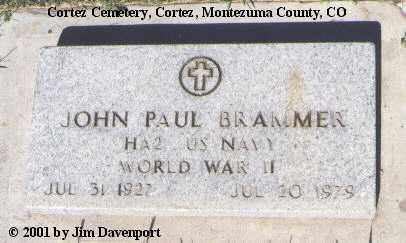 BRAMMER, JOHN PAUL - Montezuma County, Colorado | JOHN PAUL BRAMMER - Colorado Gravestone Photos