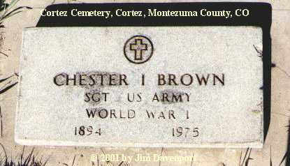 BROWN, CHESTER I. - Montezuma County, Colorado | CHESTER I. BROWN - Colorado Gravestone Photos