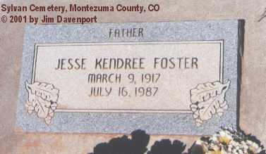 FOSTER, JESSE KENDREE - Montezuma County, Colorado | JESSE KENDREE FOSTER - Colorado Gravestone Photos