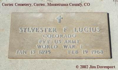 LUCIUS, SYLVESTER F. - Montezuma County, Colorado | SYLVESTER F. LUCIUS - Colorado Gravestone Photos
