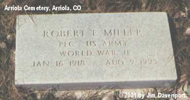 MILLER, ROBERT E. - Montezuma County, Colorado | ROBERT E. MILLER - Colorado Gravestone Photos
