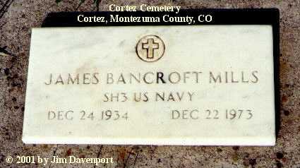MILLS, JAMES BANCROFT - Montezuma County, Colorado | JAMES BANCROFT MILLS - Colorado Gravestone Photos