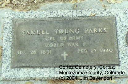PARKS, SAMUEL YOUNG - Montezuma County, Colorado | SAMUEL YOUNG PARKS - Colorado Gravestone Photos