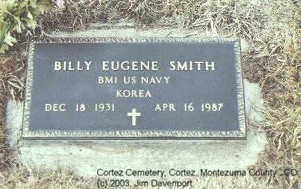 SMITH, BILLY EUGENE - Montezuma County, Colorado | BILLY EUGENE SMITH - Colorado Gravestone Photos