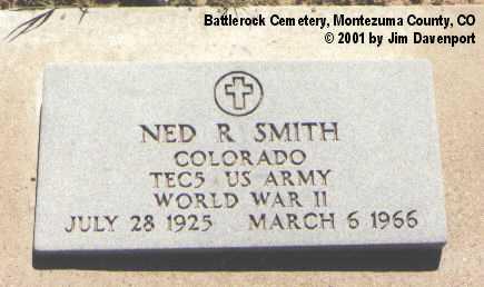 SMITH, NED R. - Montezuma County, Colorado | NED R. SMITH - Colorado Gravestone Photos