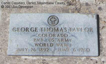 TAYLOR, GEORGE THOMAS - Montezuma County, Colorado | GEORGE THOMAS TAYLOR - Colorado Gravestone Photos