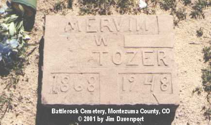 TOZER, MERVIN W. - Montezuma County, Colorado | MERVIN W. TOZER - Colorado Gravestone Photos