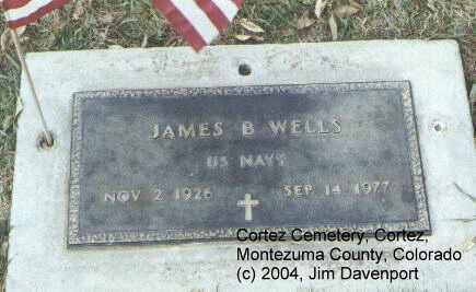 WELLS, JAMES B. - Montezuma County, Colorado   JAMES B. WELLS - Colorado Gravestone Photos