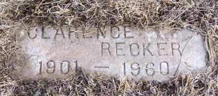 RECKER, CLARENCE - Morgan County, Colorado | CLARENCE RECKER - Colorado Gravestone Photos