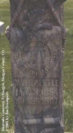 ZITTLE, W. H. - Morgan County, Colorado | W. H. ZITTLE - Colorado Gravestone Photos