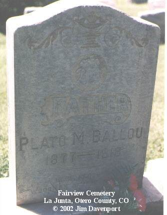 BALLOU, PLATO M. - Otero County, Colorado | PLATO M. BALLOU - Colorado Gravestone Photos