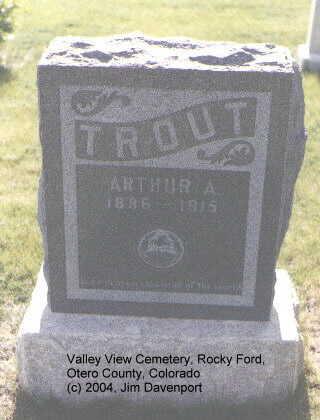 TROUT, ARTHUR A. - Otero County, Colorado | ARTHUR A. TROUT - Colorado Gravestone Photos