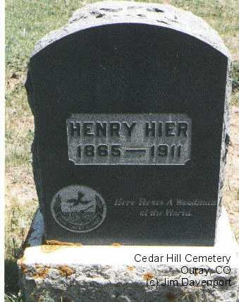 HIER, HENRY - Ouray County, Colorado | HENRY HIER - Colorado Gravestone Photos