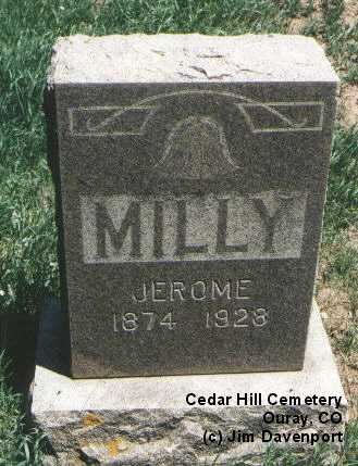 MILLY, JEROME - Ouray County, Colorado   JEROME MILLY - Colorado Gravestone Photos