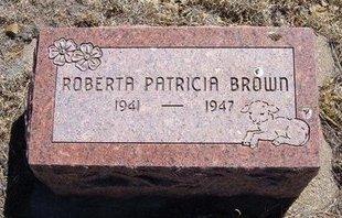 BROWN, ROBERTA PATRICIA - Prowers County, Colorado   ROBERTA PATRICIA BROWN - Colorado Gravestone Photos